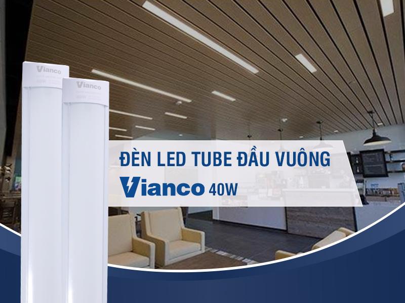 LED tuýp liền máng Vianco